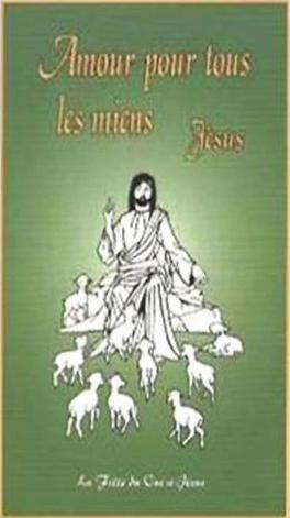Amour pour tous les miens Jésus, Livre de la fille du oui Jc3a9sus